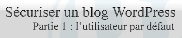 securiser-blog-wp-partie1