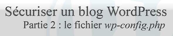 securiser-blog-wp-partie2