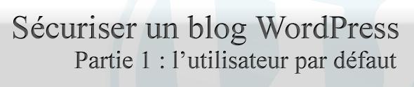 securiser-blog-wp-partie1