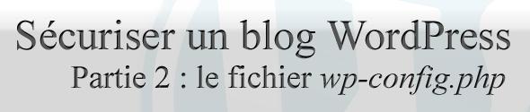 securiser-blog-wp-partie2
